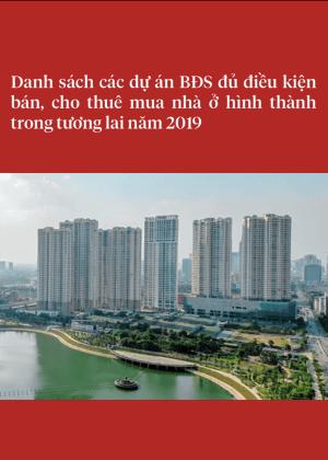 Danh sách các dự án đủ điều kiện bán, cho thuê 2019