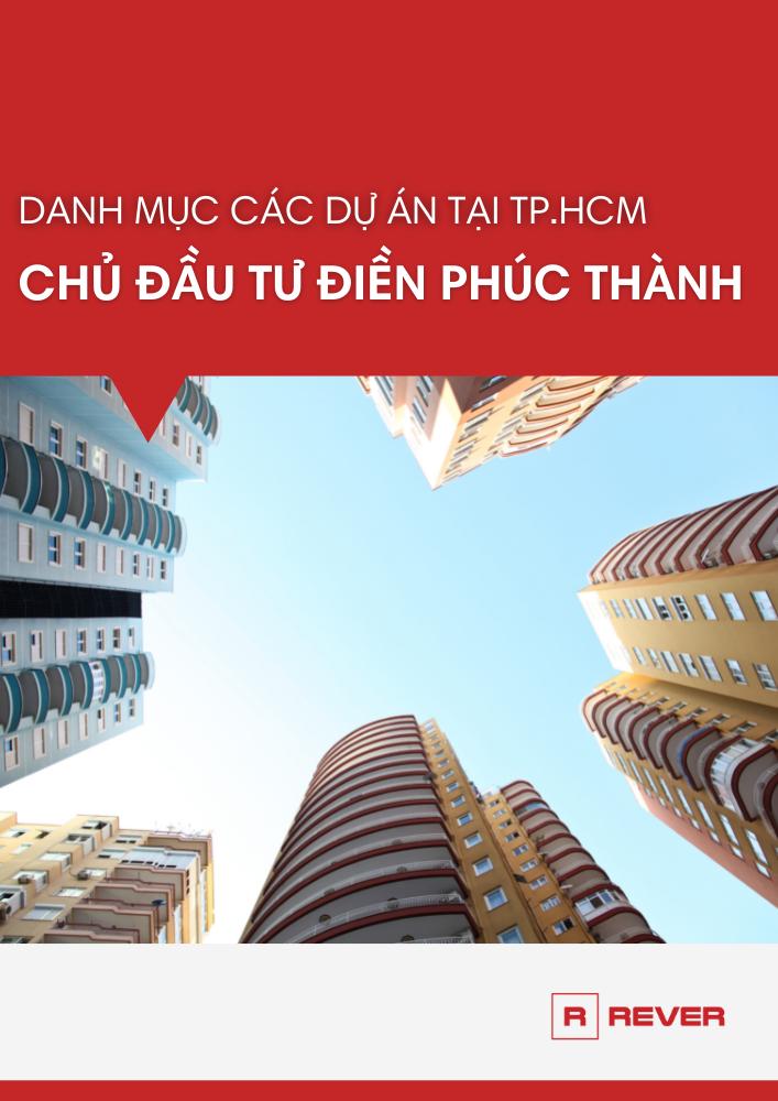 Danh mục các dự án của Điền Phúc Thành tại TP.HCM