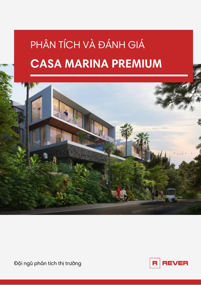 Phân Tích và Đánh Giá Dự Án Casa Marina Premium