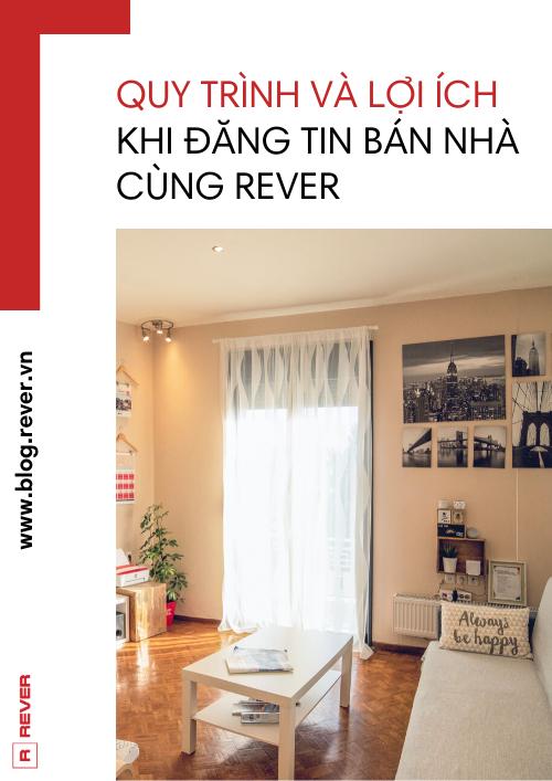 Quy trình - Lợi ích đăng tin nhà đất cùng Rever