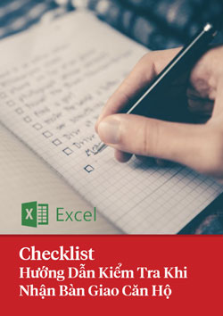 Checklist Hướng dẫn kiểm tra khi bàn giao căn hộ