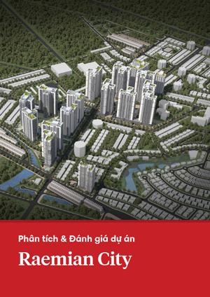Phân tích và đánh giá dự án Raemian City