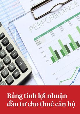 Bảng tính lợi nhuận đầu tư cho thuê căn hộ