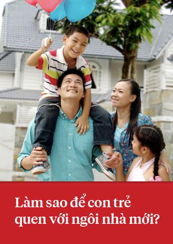 Làm sao để con trẻ làm quen với ngôi nhà mới ?