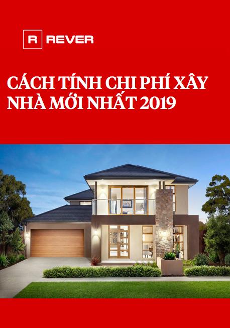 Cách tính chi phí xây nhà mới nhất 2019