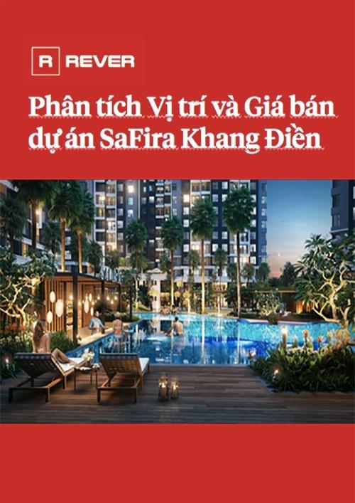 Phân tích vị trí và giá bán SaFira Khang Điền