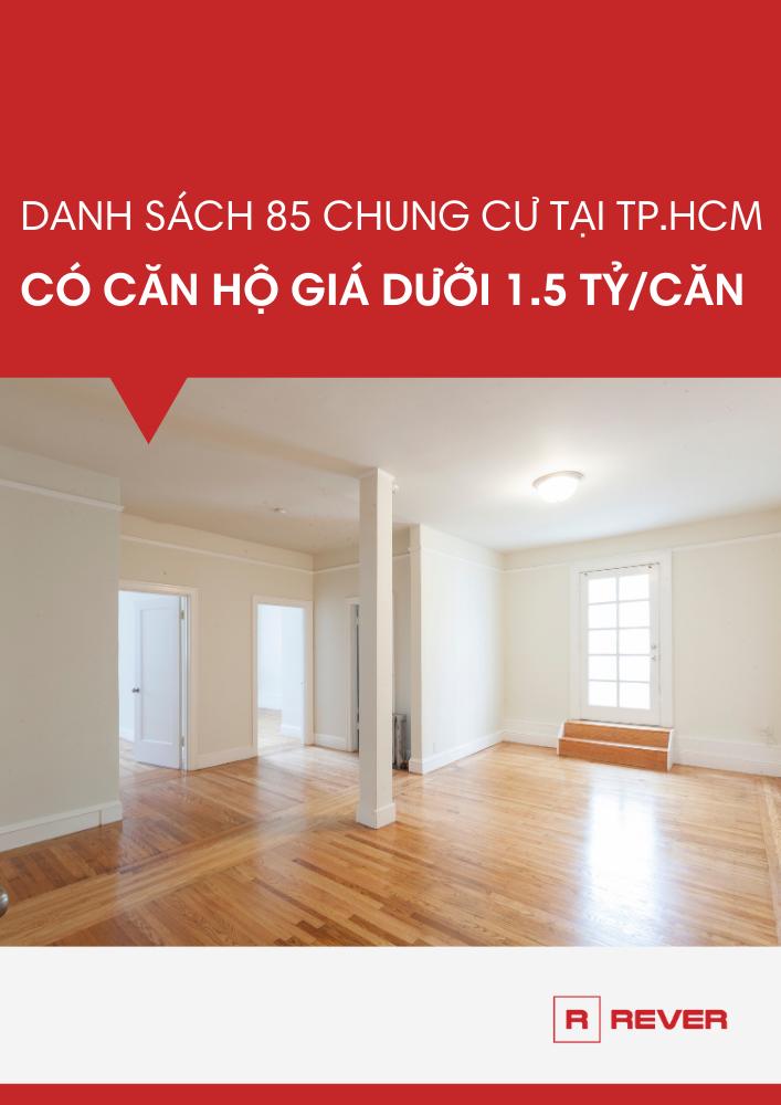 85 chung cư TP.HCM có căn hộ dưới 1.5 tỷ/căn