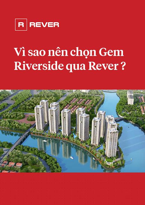 Vì sao nên mua Gem Riverside qua Rever