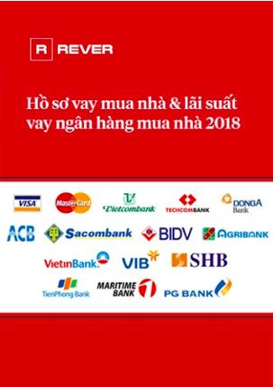 Lãi suất ngân hàng mua nhà 2018, hồ sơ, điều kiện và quy trình vay vốn