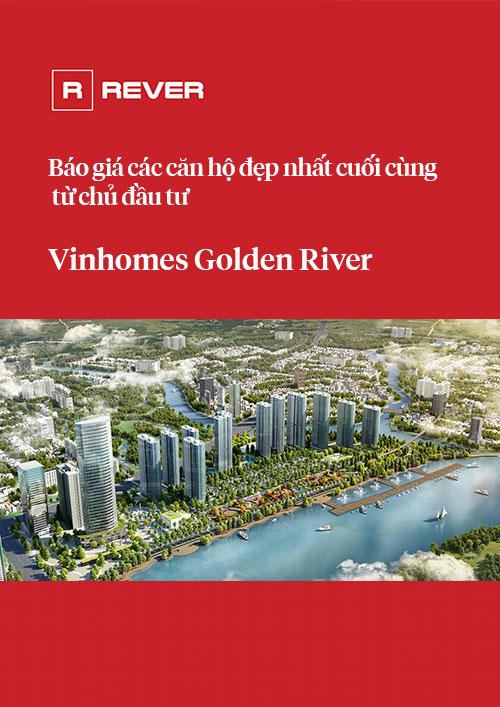 Báo giá các căn hộ Vinhomes Golden River cuối cùng đẹp nhất từ chủ đầu tư