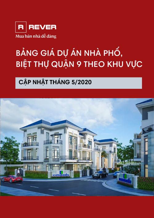 Bảng giá dự án nhà phố, biệt thự Quận 9 - Cập nhật tháng 5/2020