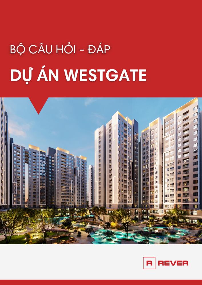 Tổng hợp bộ câu hỏi - đáp dự án Westgate