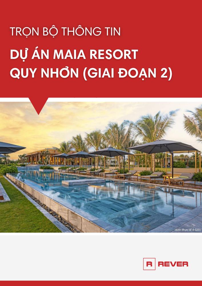 Trọn bộ thông tin dự án Maia Resort Quy Nhơn