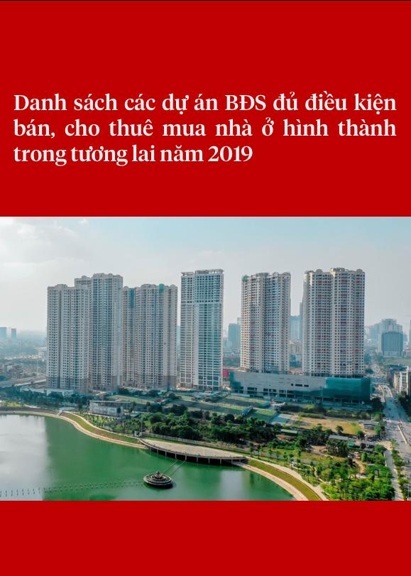 Danh sách các dự án BĐS đủ điều kiện bán, cho thuê mua nhà ở HTTTL năm 2019