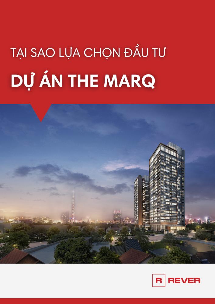 Tại sao phải đầu tư dự án The Marq thời điểm này?