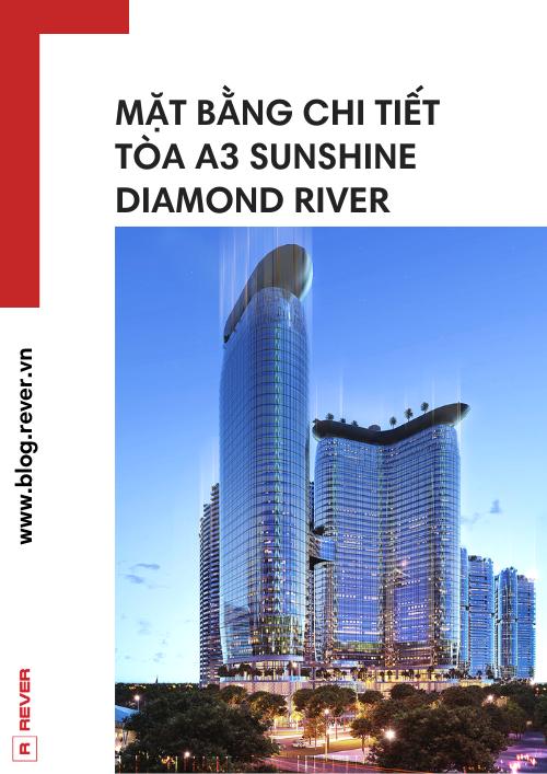 Tài liệu Mặt bằng chi tiết tòa A3 Sunshine Diamond River