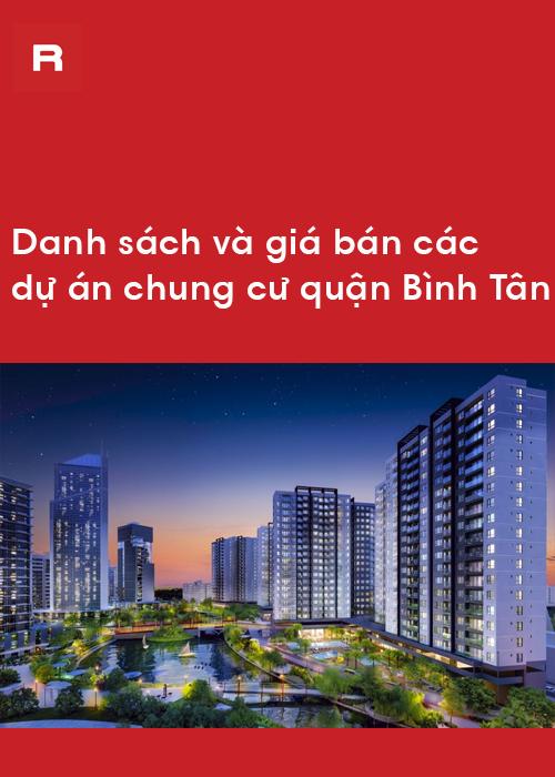 Danh sách và giá bán các dự án chung cư quận Bình Tân