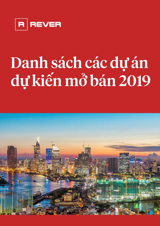 Danh sách dự án BĐS dự kiến mở bán 2019