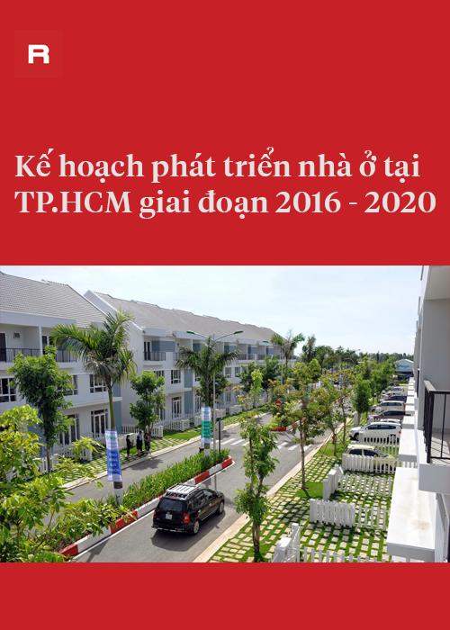 Kế hoạch phát triển nhà ở tại TP.HCM từ 2016 - 2020