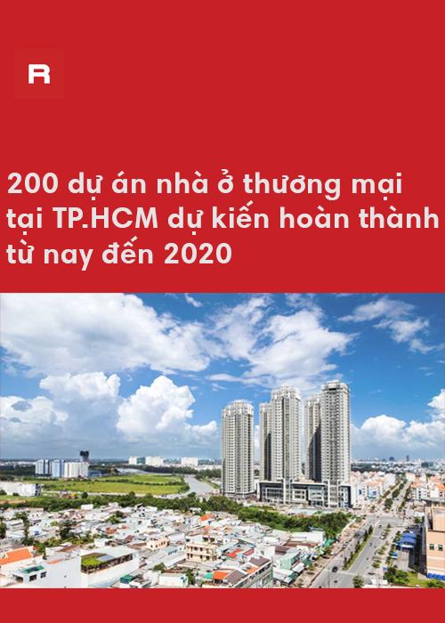 Danh sách 200 dự án nhà ở tại TP.HCM dự kiến hoàn thành từ nay đến 2020
