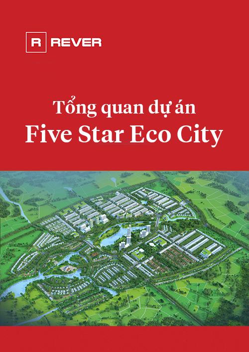 Tổng quan dự án Five Star Eco City