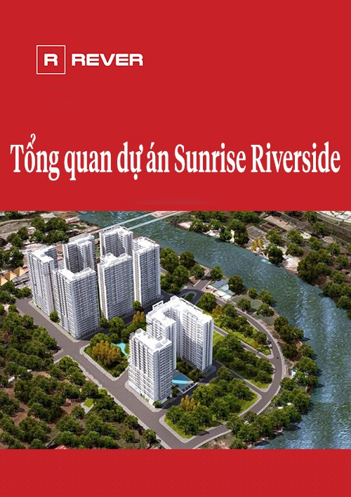 Tổng quan dự án Sunrise Riverside