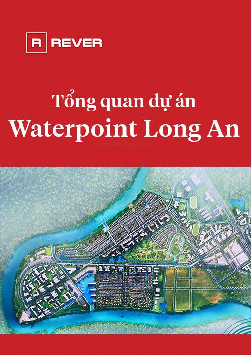 Tổng quan dự án Waterpoint Long An