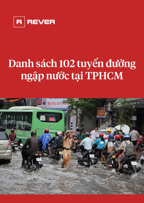 Danh sách chi tiết 102 tuyến đường ngập tại TPHCM