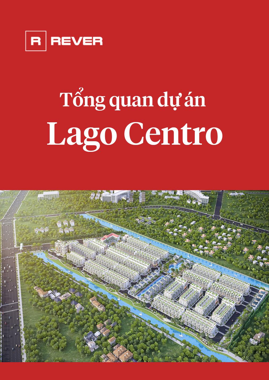 Tổng quan dự án Lago Centro
